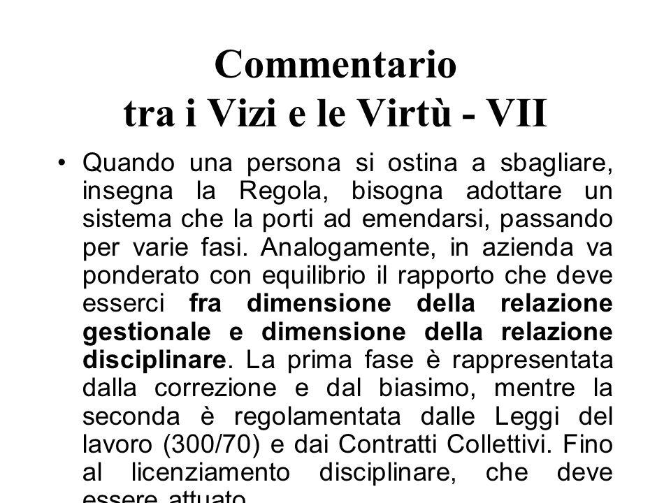 Commentario tra i Vizi e le Virtù - VII