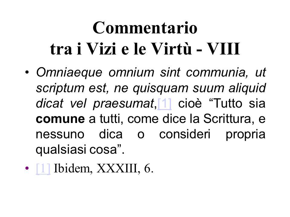 Commentario tra i Vizi e le Virtù - VIII
