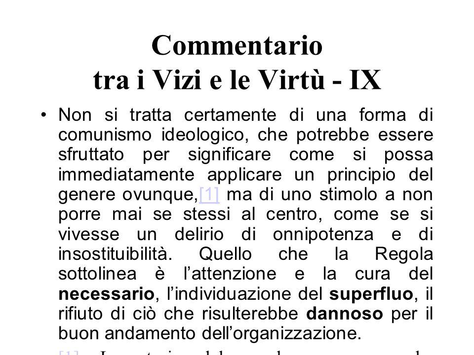 Commentario tra i Vizi e le Virtù - IX