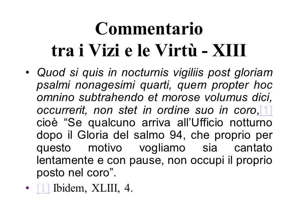 Commentario tra i Vizi e le Virtù - XIII