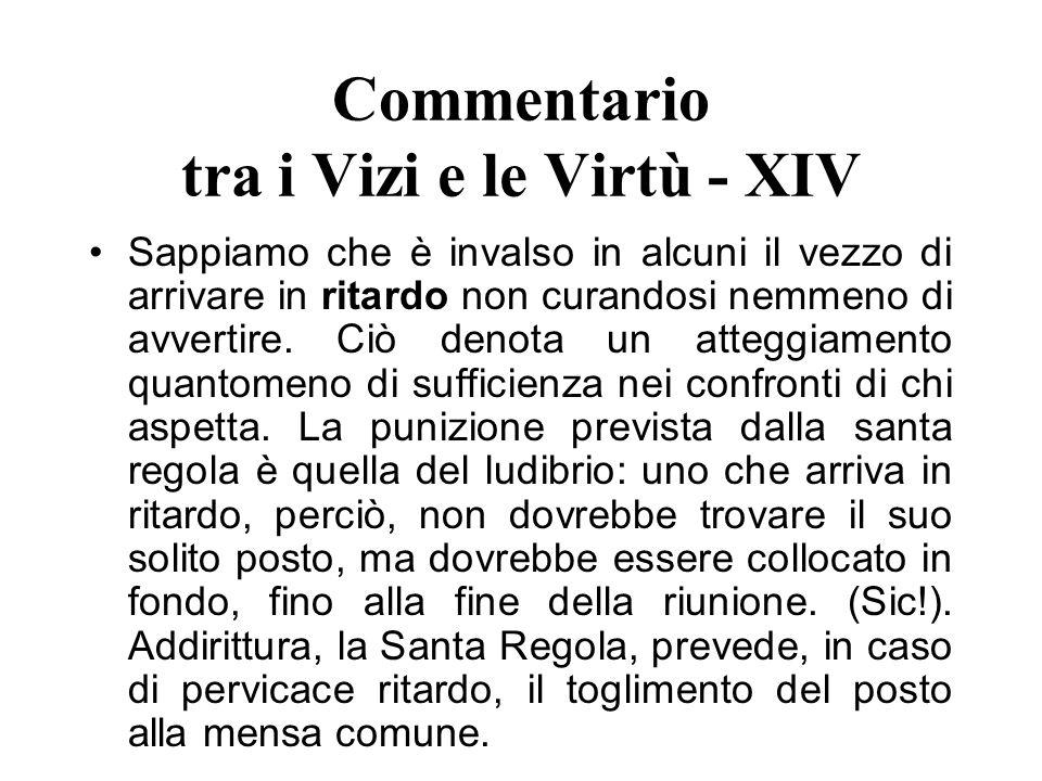 Commentario tra i Vizi e le Virtù - XIV