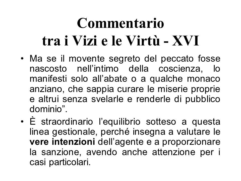 Commentario tra i Vizi e le Virtù - XVI