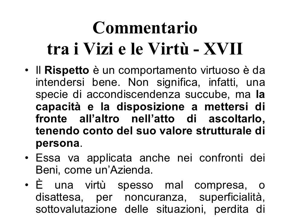 Commentario tra i Vizi e le Virtù - XVII