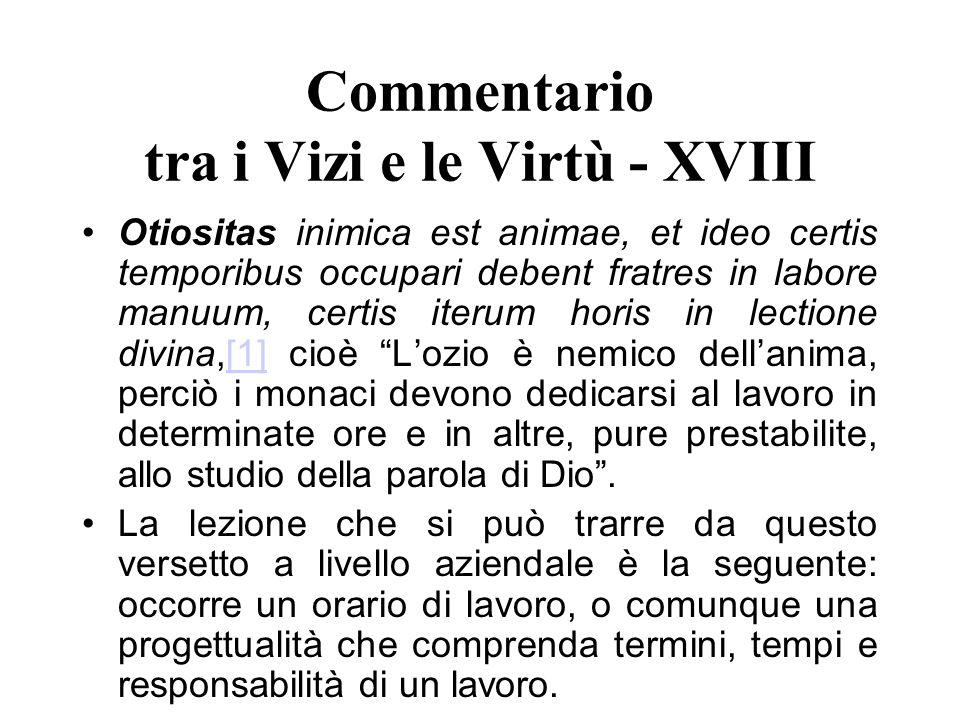 Commentario tra i Vizi e le Virtù - XVIII