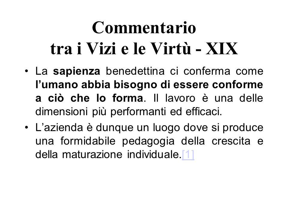 Commentario tra i Vizi e le Virtù - XIX