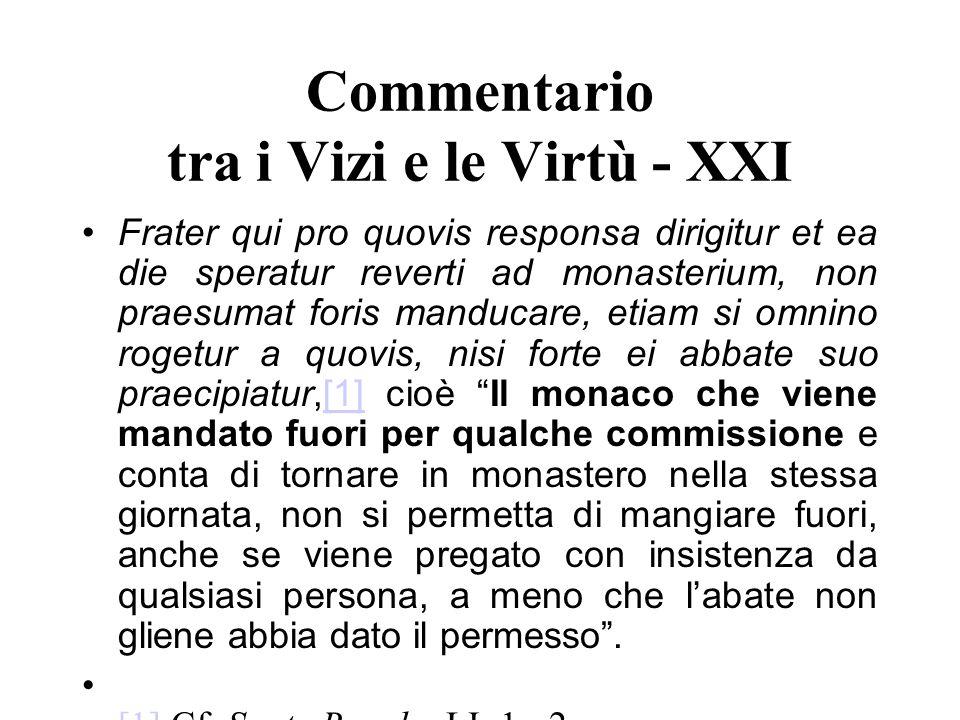 Commentario tra i Vizi e le Virtù - XXI