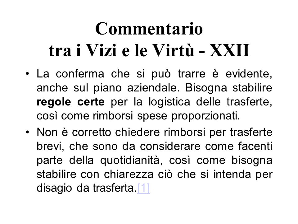 Commentario tra i Vizi e le Virtù - XXII