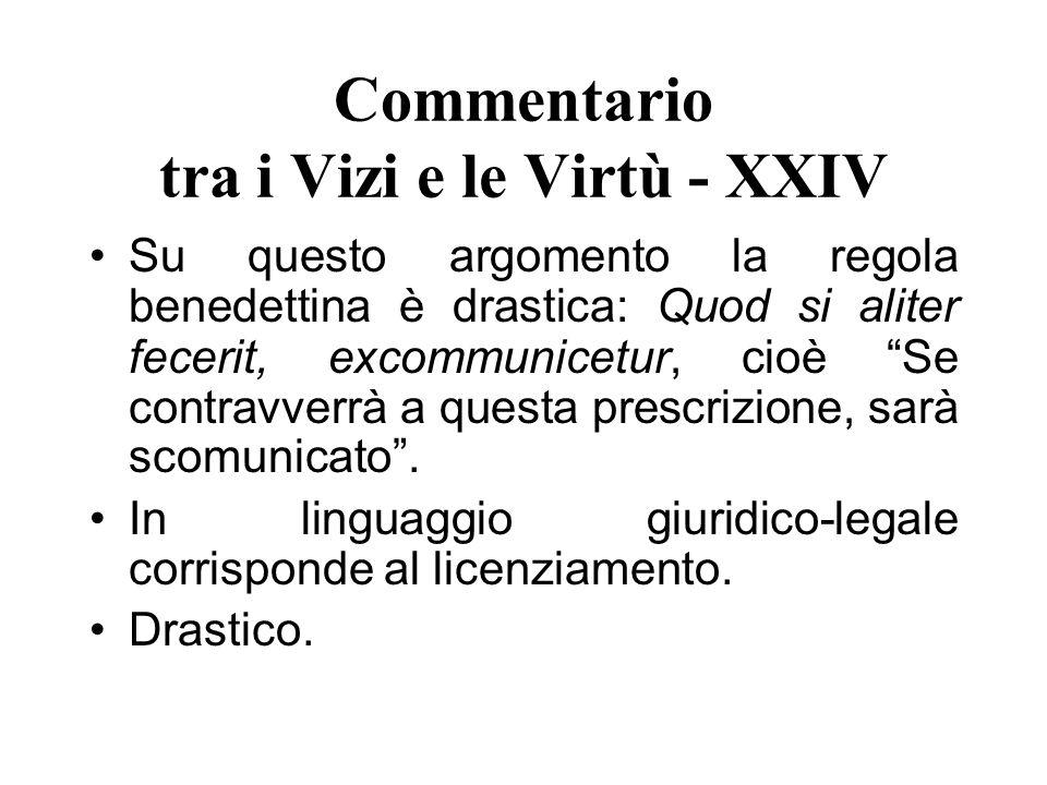 Commentario tra i Vizi e le Virtù - XXIV