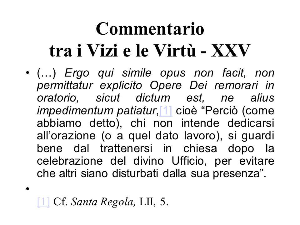 Commentario tra i Vizi e le Virtù - XXV
