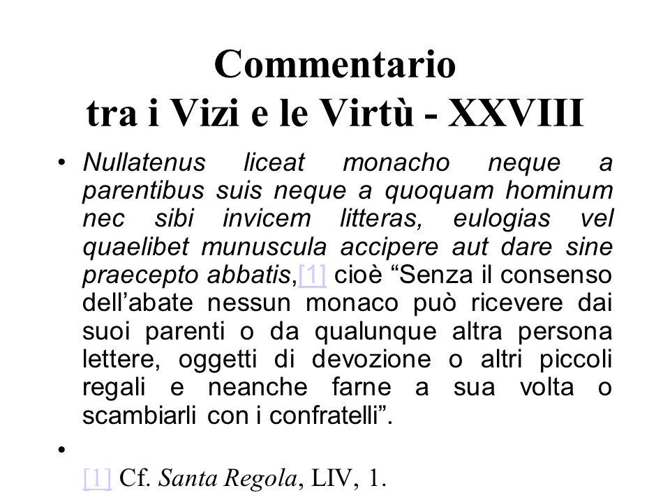 Commentario tra i Vizi e le Virtù - XXVIII