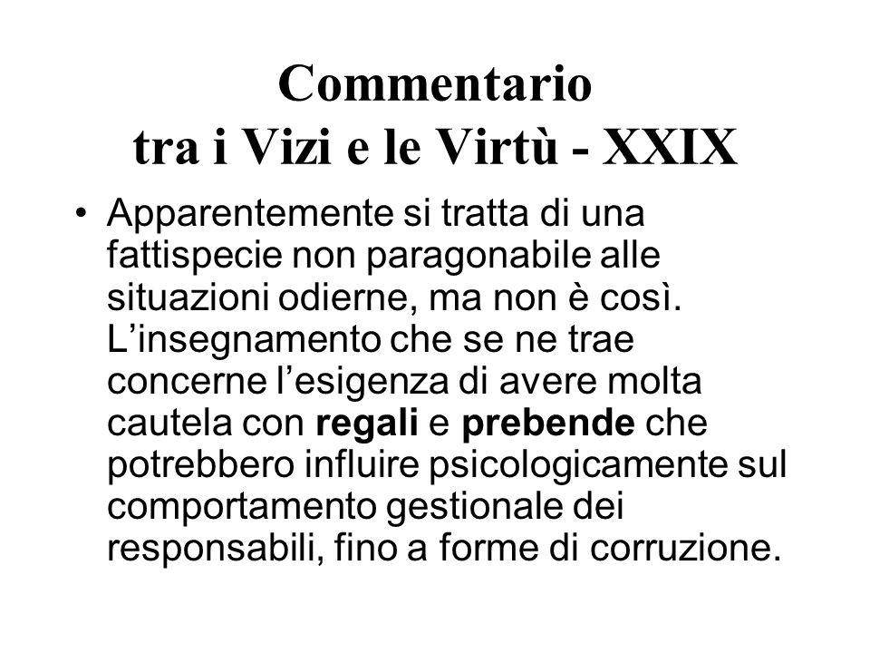 Commentario tra i Vizi e le Virtù - XXIX