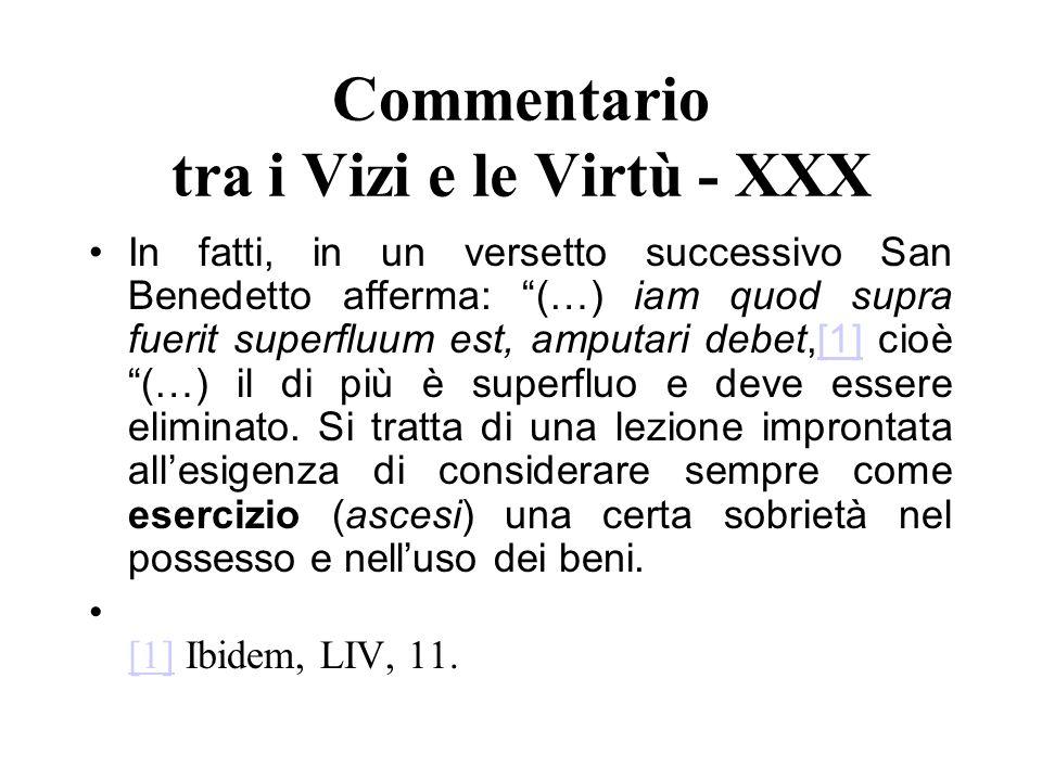 Commentario tra i Vizi e le Virtù - XXX