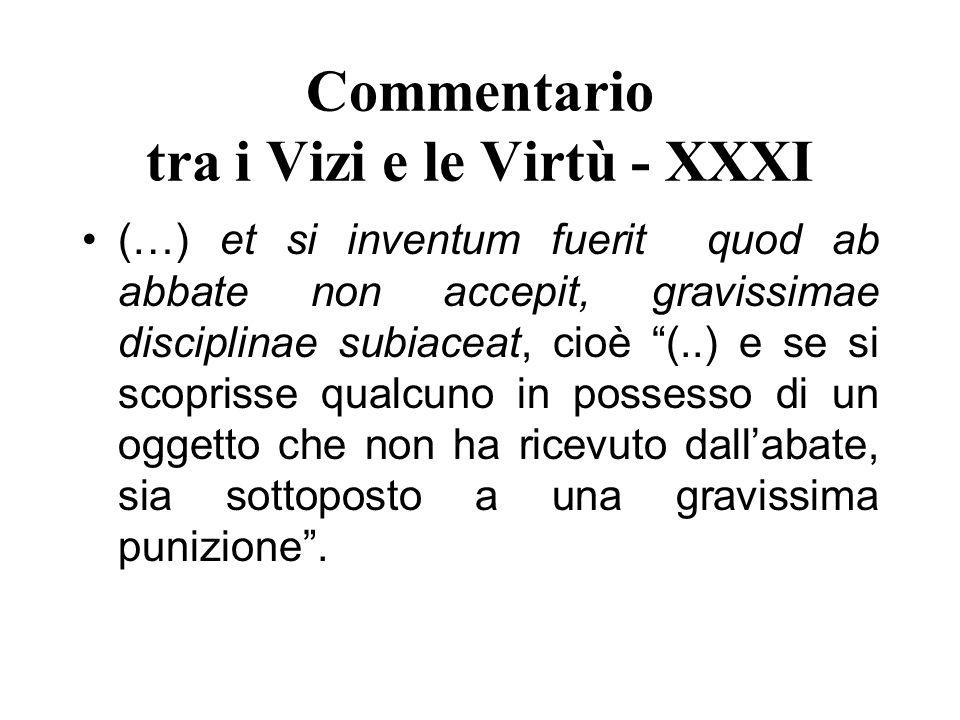 Commentario tra i Vizi e le Virtù - XXXI