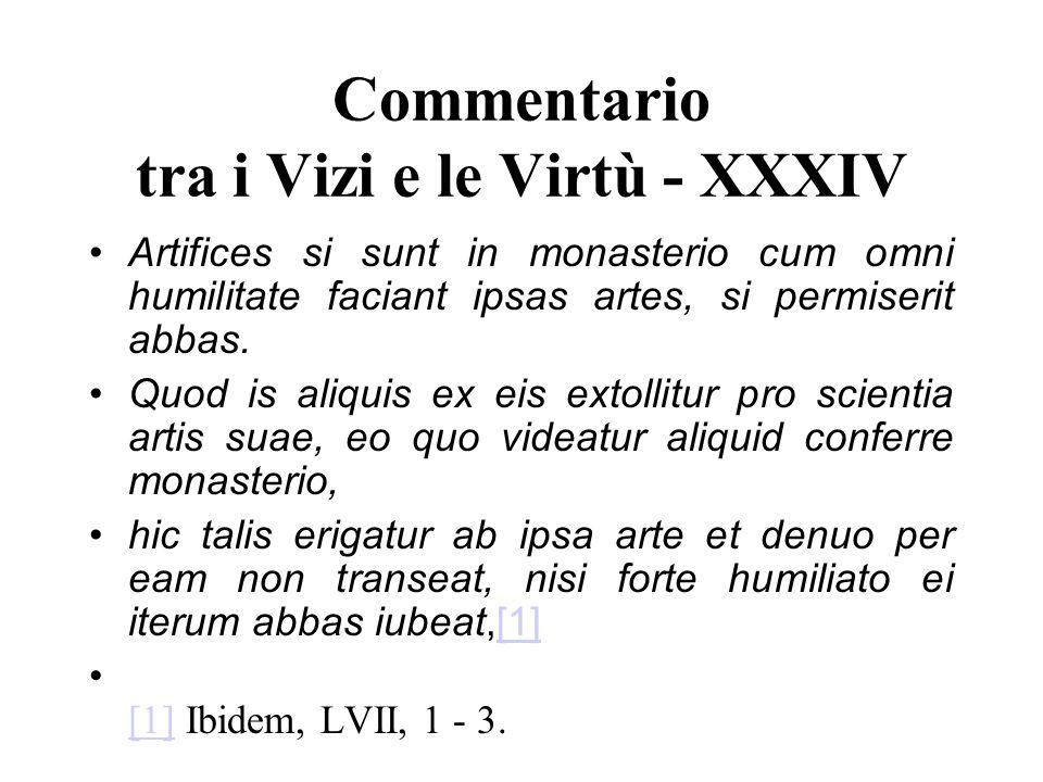 Commentario tra i Vizi e le Virtù - XXXIV
