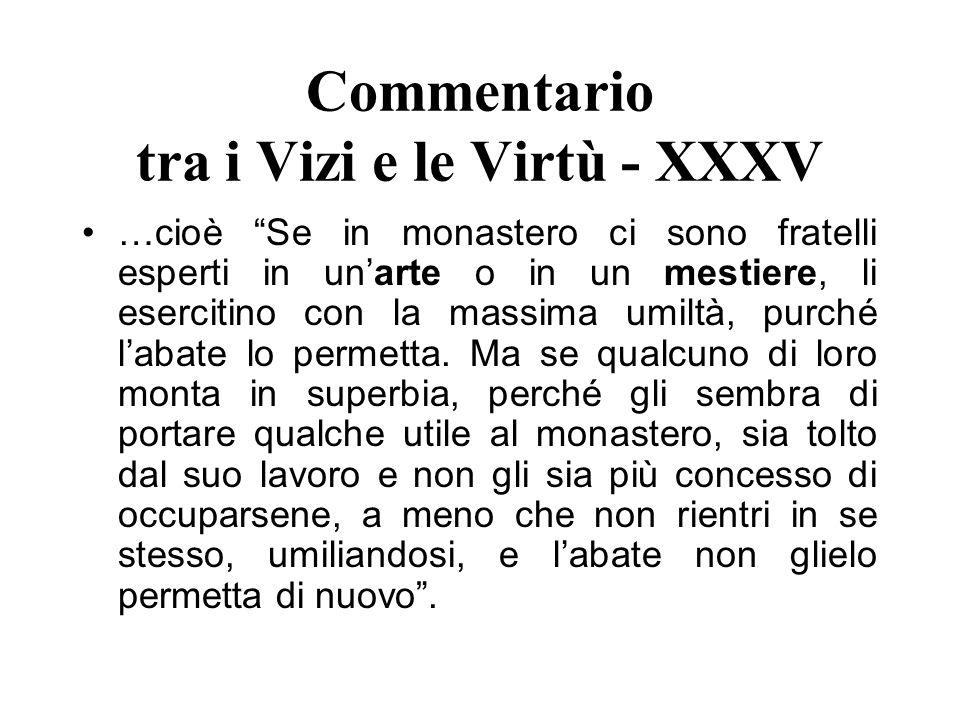 Commentario tra i Vizi e le Virtù - XXXV