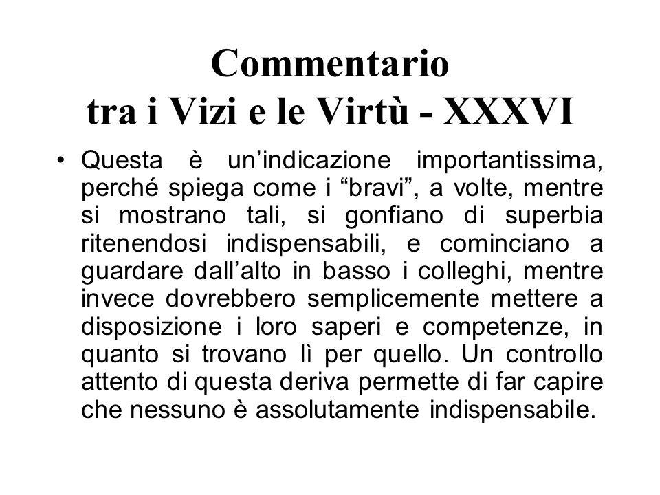 Commentario tra i Vizi e le Virtù - XXXVI