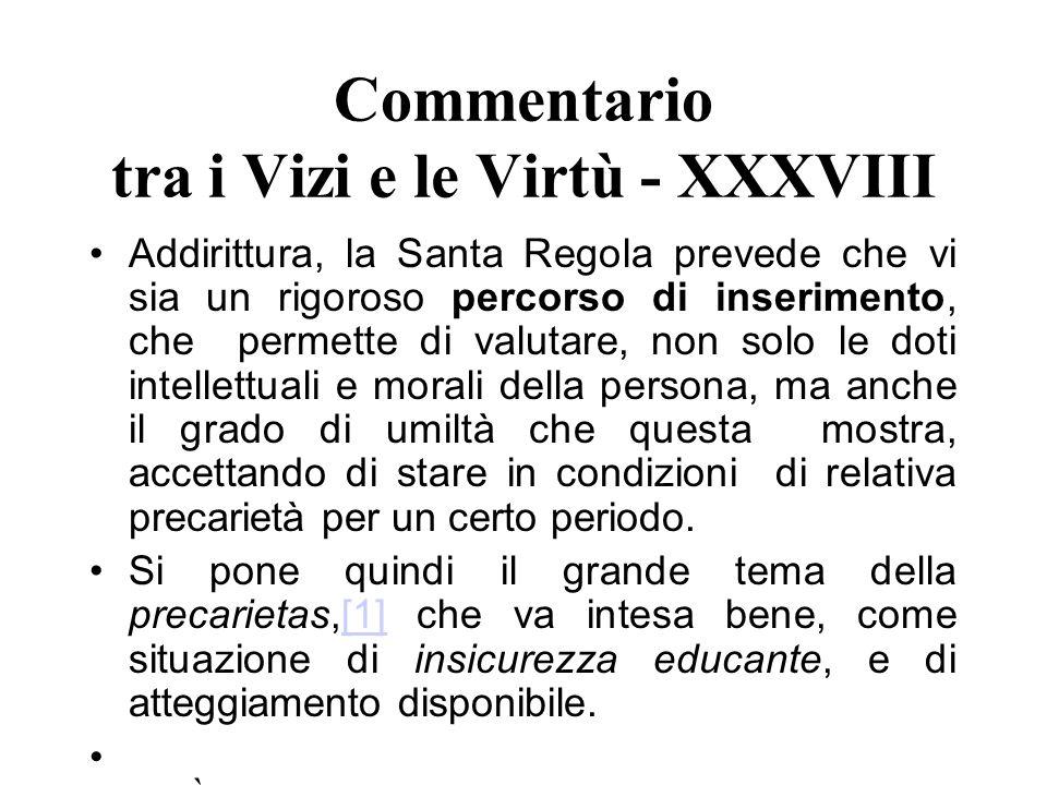 Commentario tra i Vizi e le Virtù - XXXVIII
