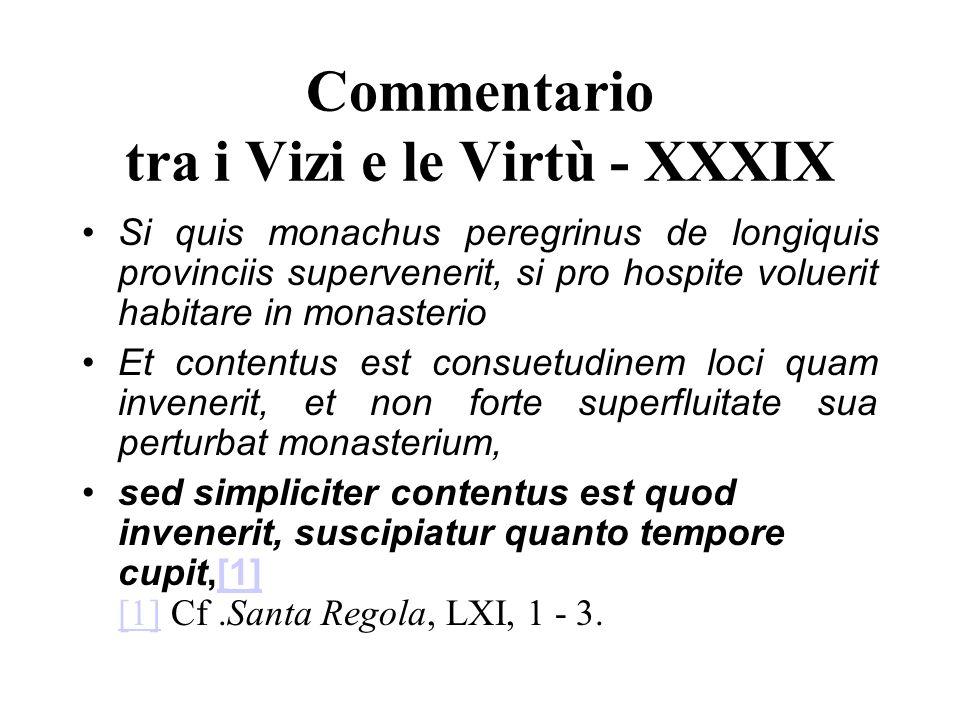 Commentario tra i Vizi e le Virtù - XXXIX