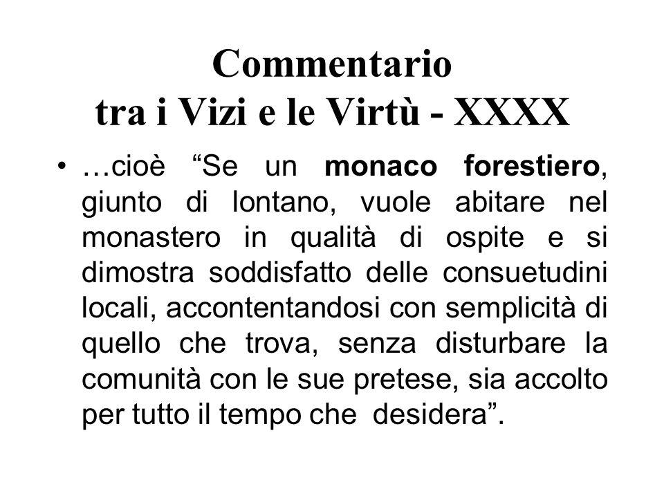 Commentario tra i Vizi e le Virtù - XXXX