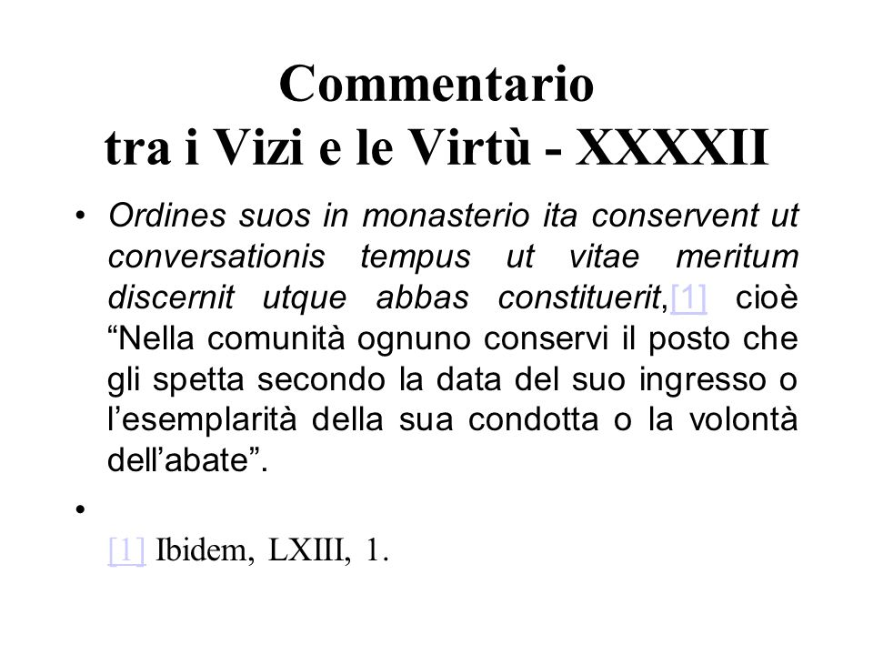 Commentario tra i Vizi e le Virtù - XXXXII