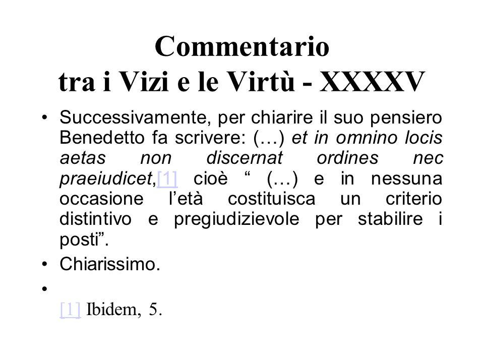 Commentario tra i Vizi e le Virtù - XXXXV