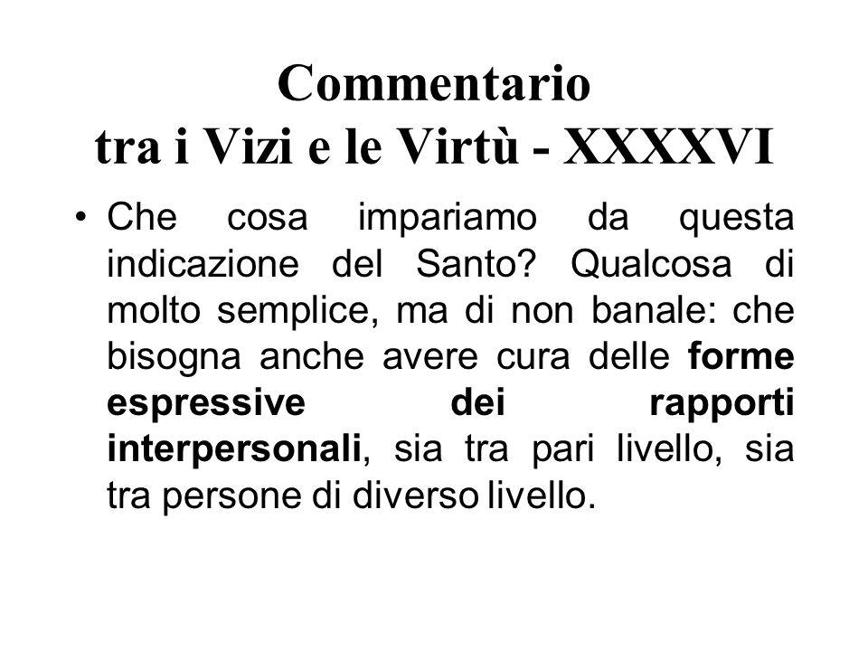 Commentario tra i Vizi e le Virtù - XXXXVI