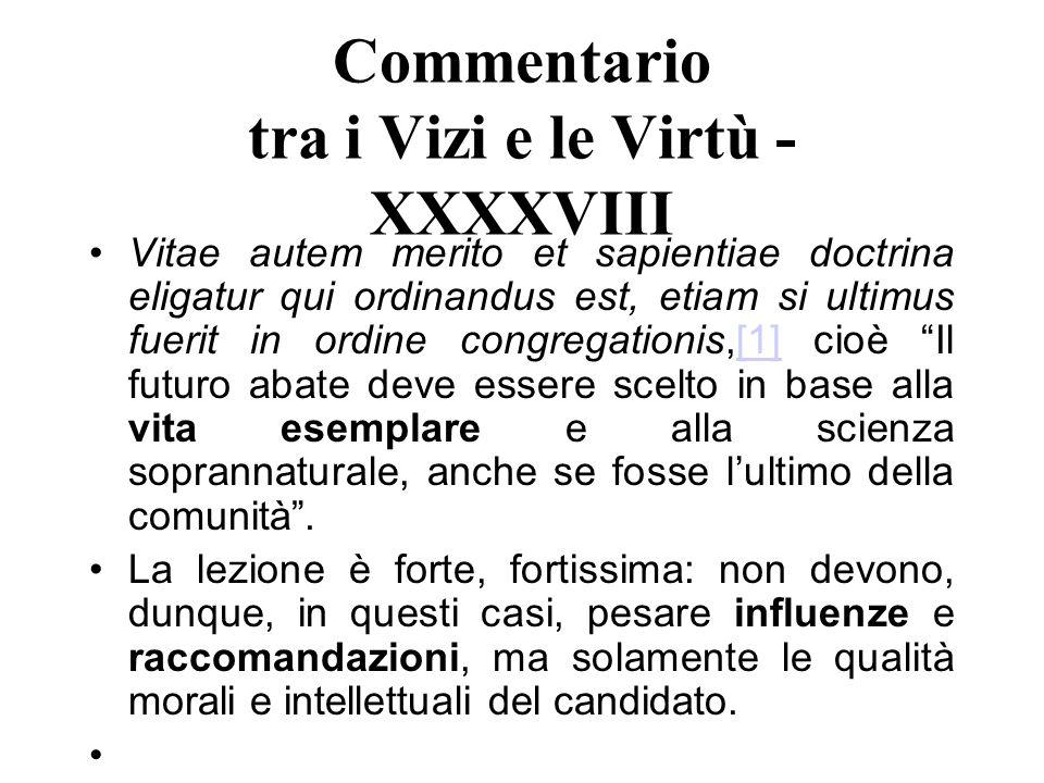 Commentario tra i Vizi e le Virtù - XXXXVIII