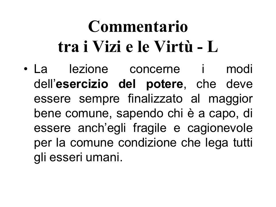 Commentario tra i Vizi e le Virtù - L