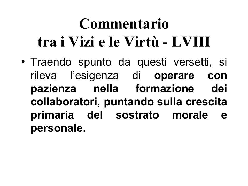 Commentario tra i Vizi e le Virtù - LVIII