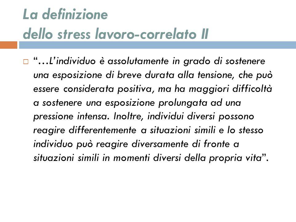 La definizione dello stress lavoro-correlato II