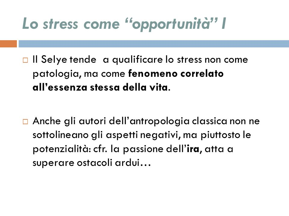 Lo stress come opportunità I