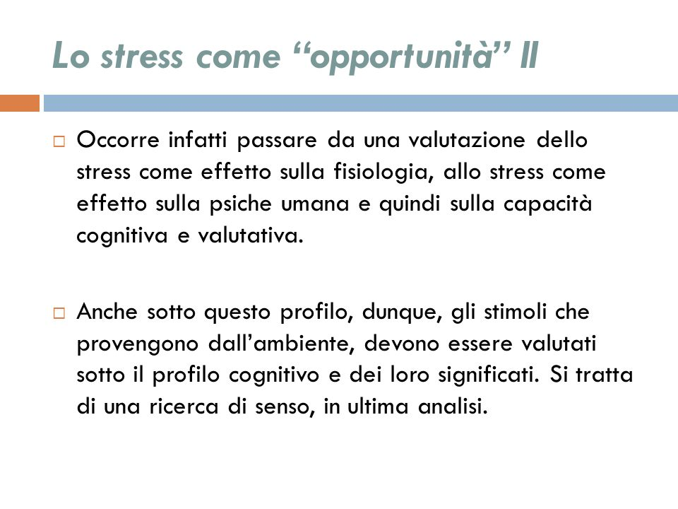 Lo stress come opportunità II