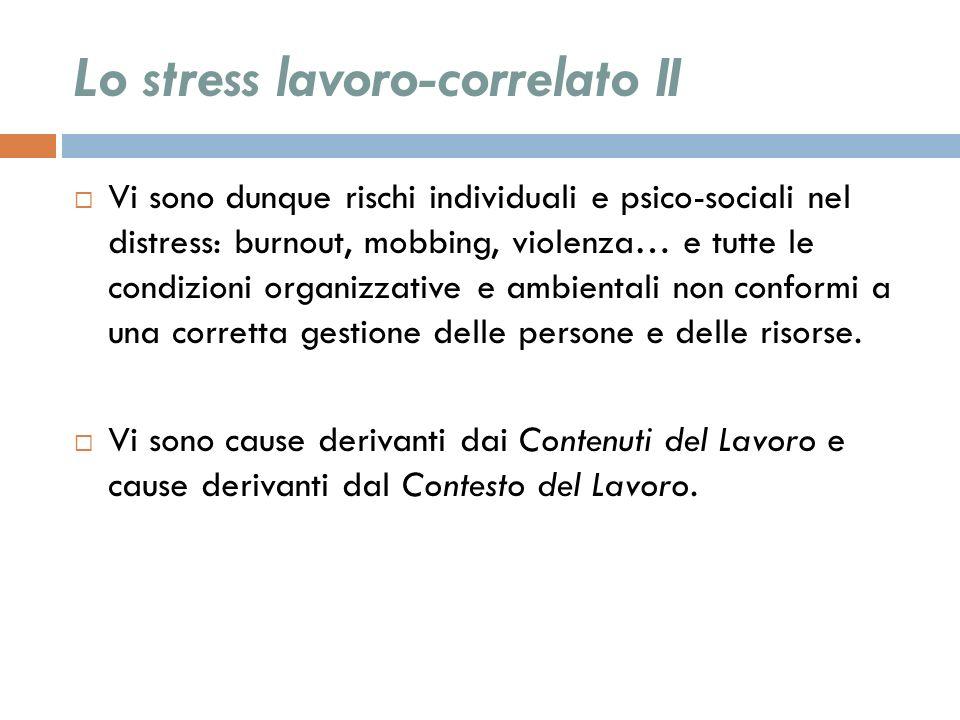 Lo stress lavoro-correlato II
