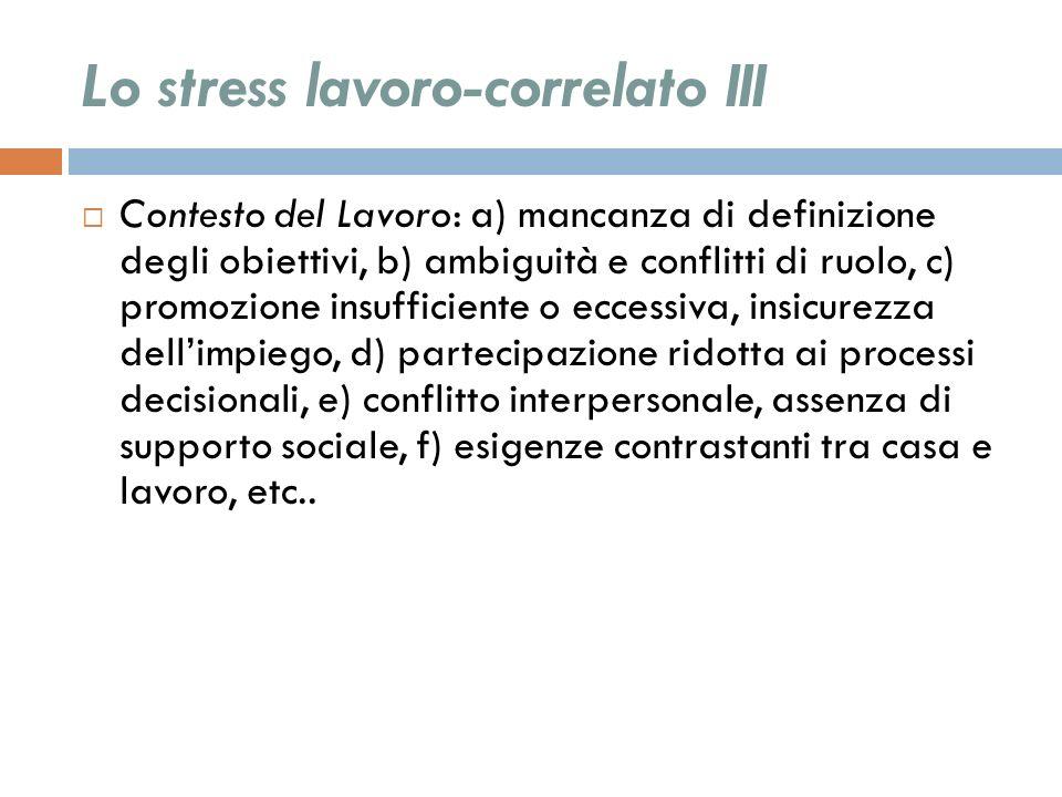 Lo stress lavoro-correlato III