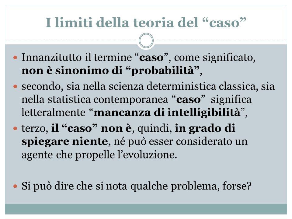 I limiti della teoria del caso