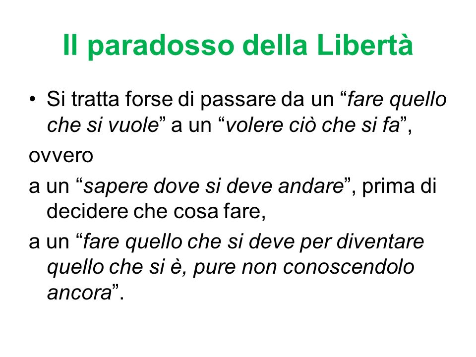 Il paradosso della Libertà