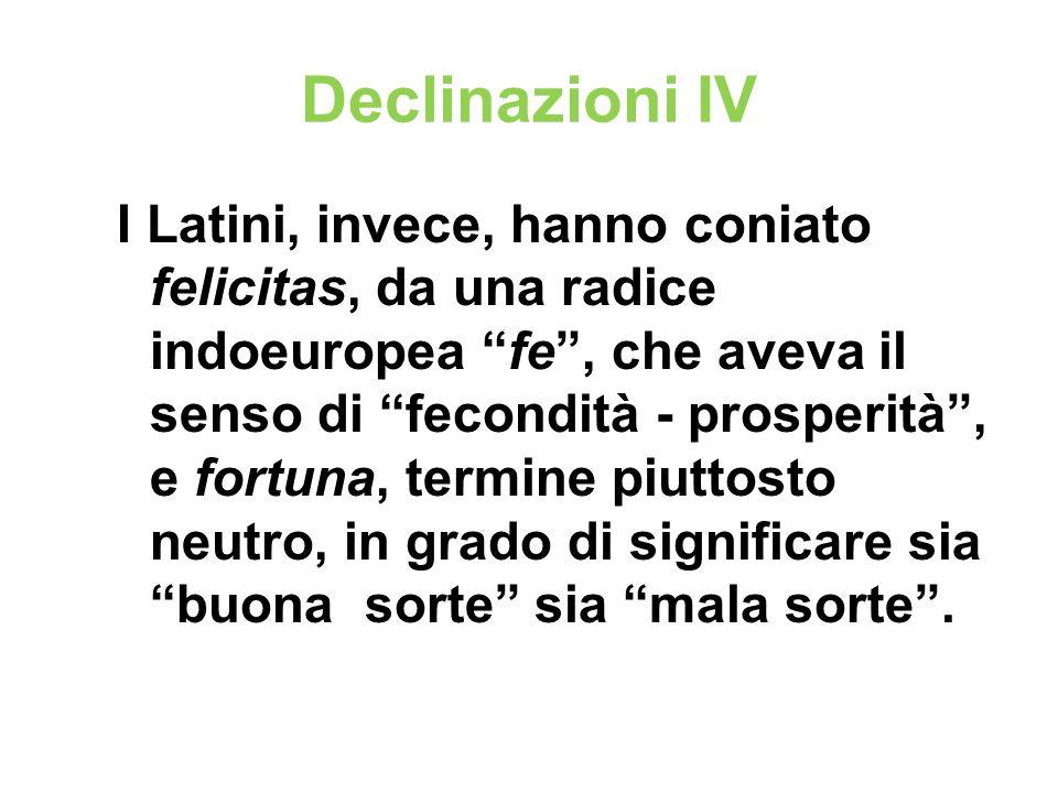 Declinazioni IV