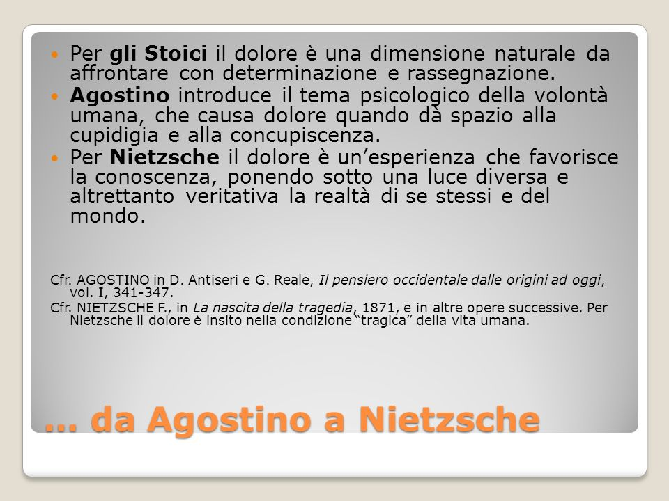 … da Agostino a Nietzsche