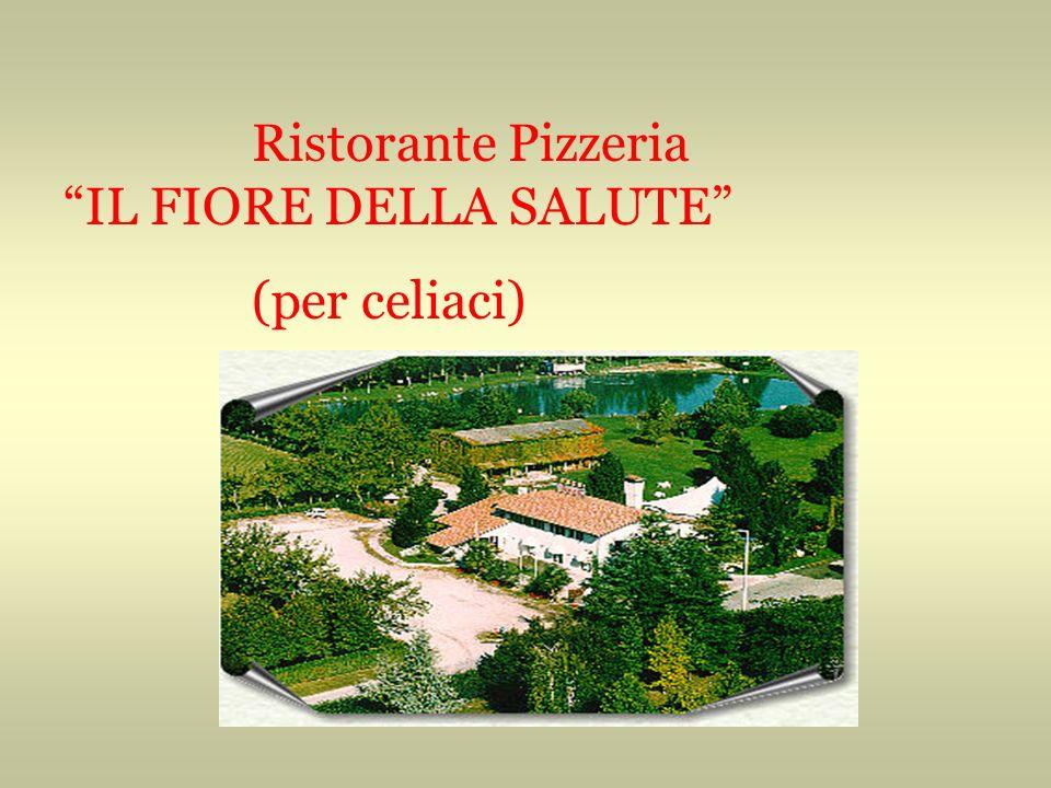 Ristorante Pizzeria IL FIORE DELLA SALUTE