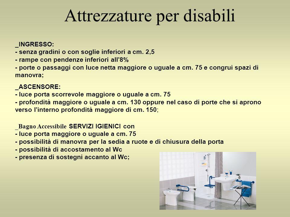 Attrezzature per disabili