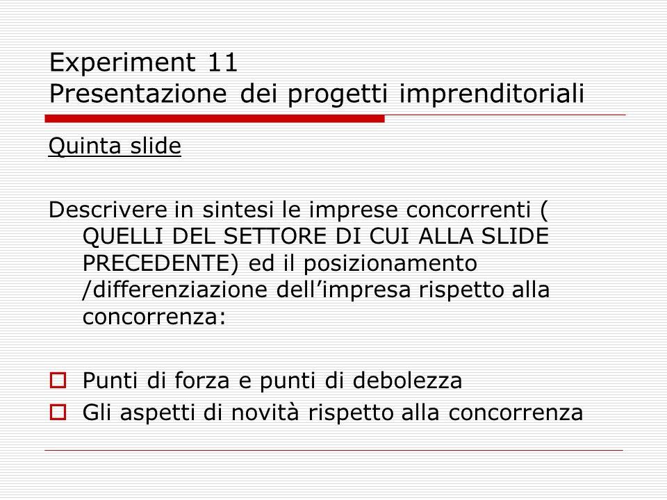Experiment 11 Presentazione dei progetti imprenditoriali