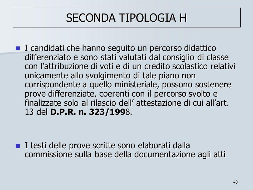 SECONDA TIPOLOGIA H