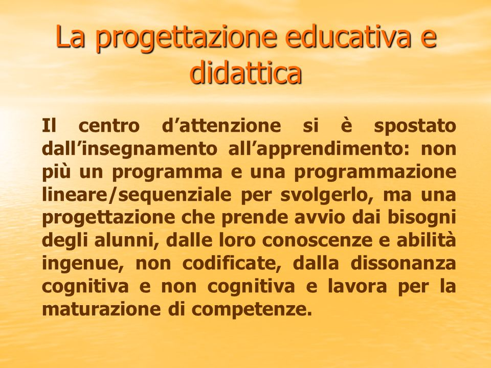 La progettazione educativa e didattica