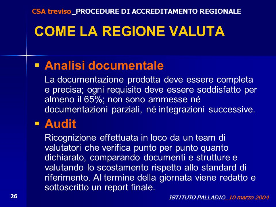 COME LA REGIONE VALUTA Analisi documentale Audit