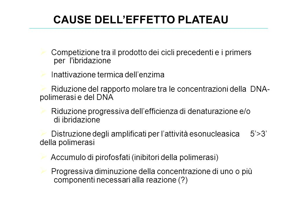 CAUSE DELL'EFFETTO PLATEAU