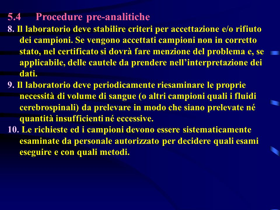 5.4 Procedure pre-analitiche