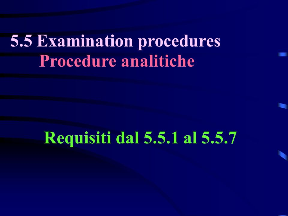 5.5 Examination procedures Procedure analitiche