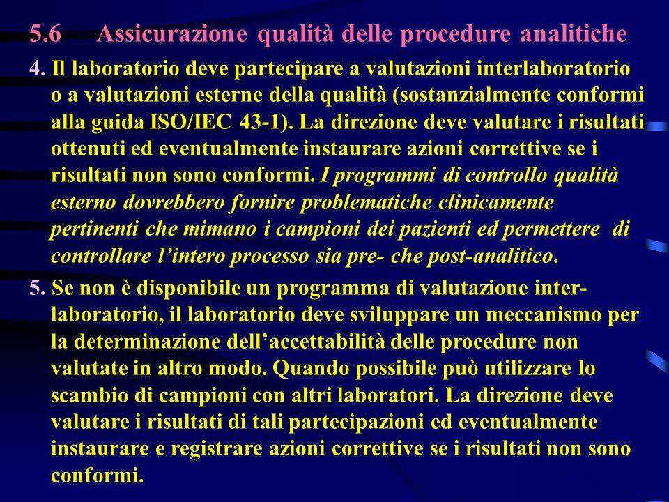 5.6 Assicurazione qualità delle procedure analitiche
