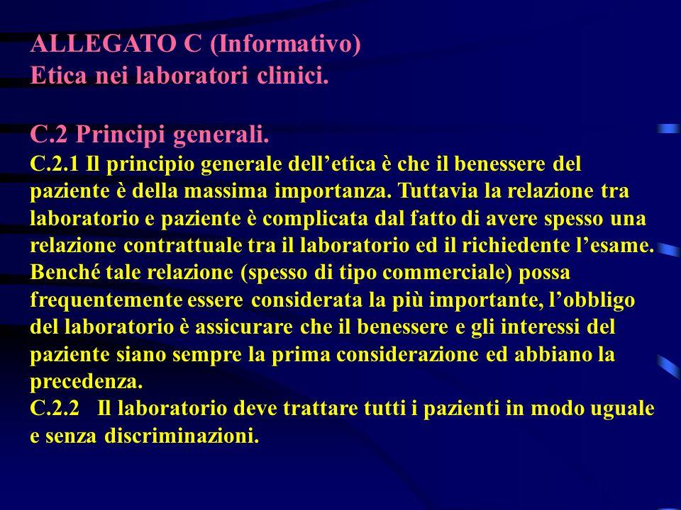 ALLEGATO C (Informativo) Etica nei laboratori clinici.