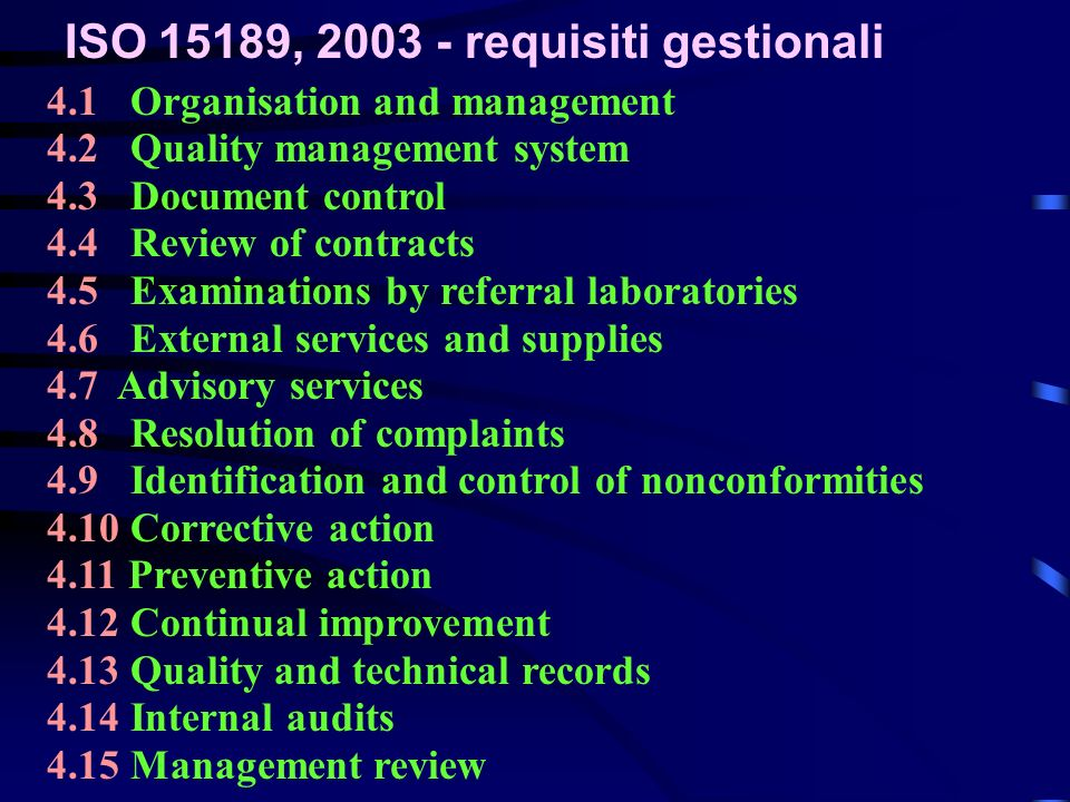 ISO 15189, 2003 - requisiti gestionali